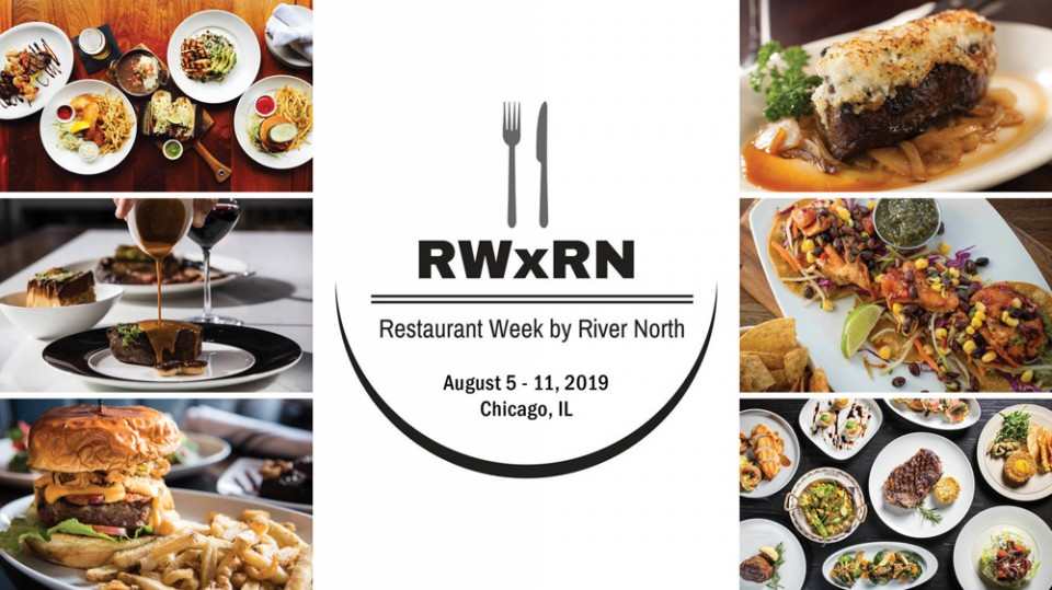 3rd Annual Restaurant Week By River North – August 5-11, 2019
